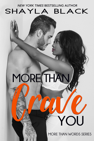 More Than Crave You (More Than Words Book 4) by Shayla Black