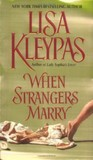 When Strangers Marry (Vallerands, #1) by Lisa Kleypas