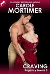 Craving (Regency Lovers 3) by Carole Mortimer