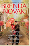 When Lightning Strikes (Whiskey Creek, #1) by Brenda Novak