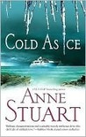 Cold As Ice (Ice, #2) by Anne Stuart