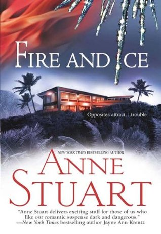 Fire and Ice (Ice, #5) by Anne Stuart