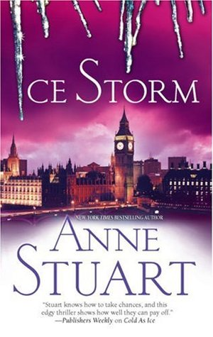 Ice Storm (Ice, #4) by Anne Stuart