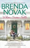 When Snow Falls (Whiskey Creek, #2) by Brenda Novak