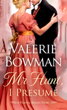 Mr. Hunt, I Presume (Playful Brides, #10.5) by Valerie Bowman