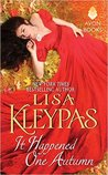 It Happened One Autumn (Wallflowers, #2) by Lisa Kleypas