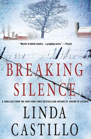Breaking Silence (Kate Burkholder, #3) by Linda Castillo