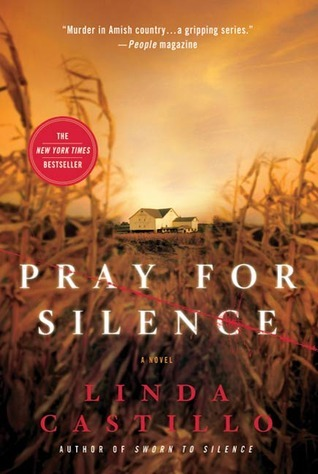 Pray for Silence (Kate Burkholder, #2) by Linda Castillo