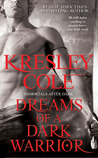 Dreams of a Dark Warrior (Immortals After Dark, #11) by Kresley Cole