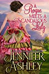 A Rogue Meets a Scandalous Lady (Mackenzies & McBrides, #11) by Jennifer Ashley