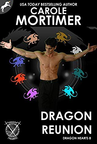 Dragon Reunion (Dragon Hearts 8) by Carole Mortimer