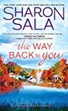 The Way Back to You (Blessings, Georgia #9) by Sharon Sala