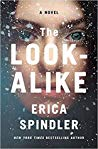 The Look-Alike by Erica Spindler