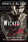 Wicked as Sin: One-Mile & Brea, Part One (Wicked & Devoted, #1) by Shayla Black