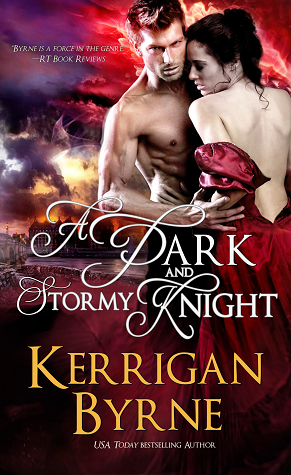 A Dark and Stormy Knight (Victorian Rebels, #7) by Kerrigan Byrne