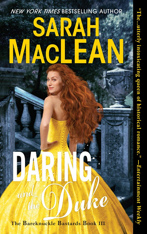 Daring and the Duke (The Bareknuckle Bastards, #3) by Sarah MacLean