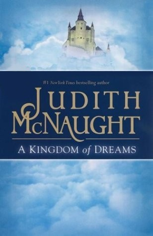A Kingdom of Dreams (Westmoreland, #1) by Judith McNaught